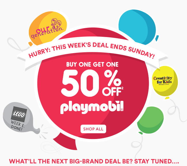 Hurry: This week's deal ends Sunday! - Oct 8 -14 - Buy One Get One 50% off [2] Playmobil - Shop All