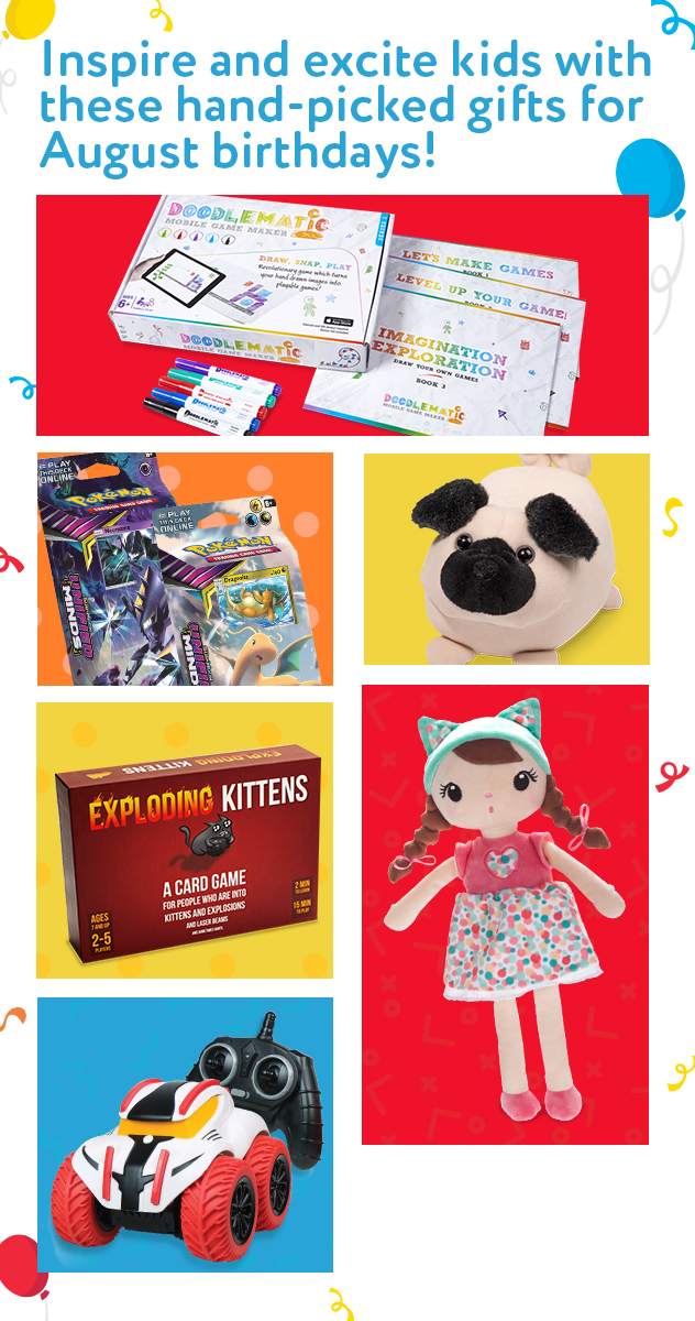 Inspire and excite kids with these hand-picked gifts for August birthdays!